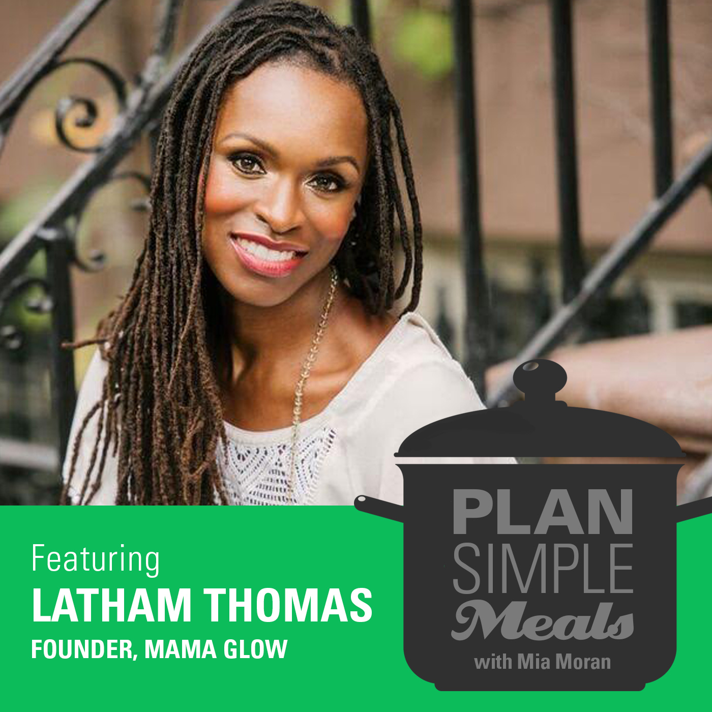 Get The Glow With Latham Thomas