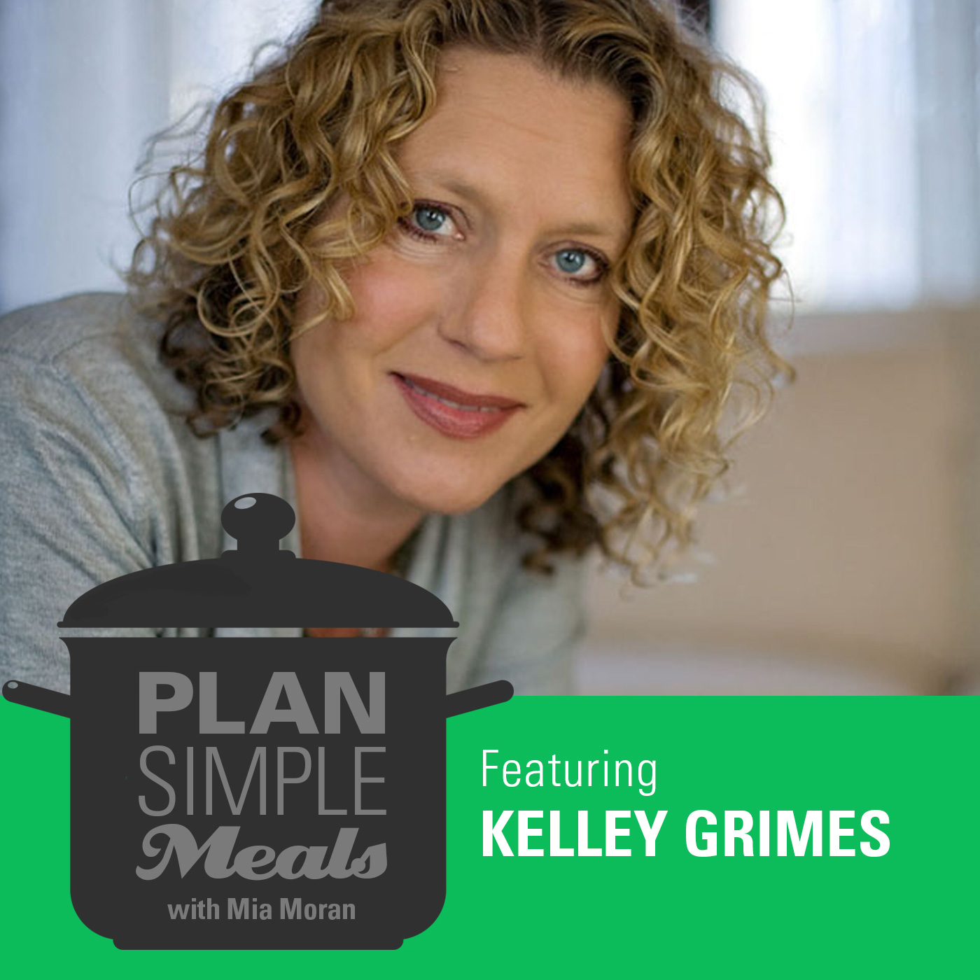 Cultivating Peace And Joy With Kelley Grimes