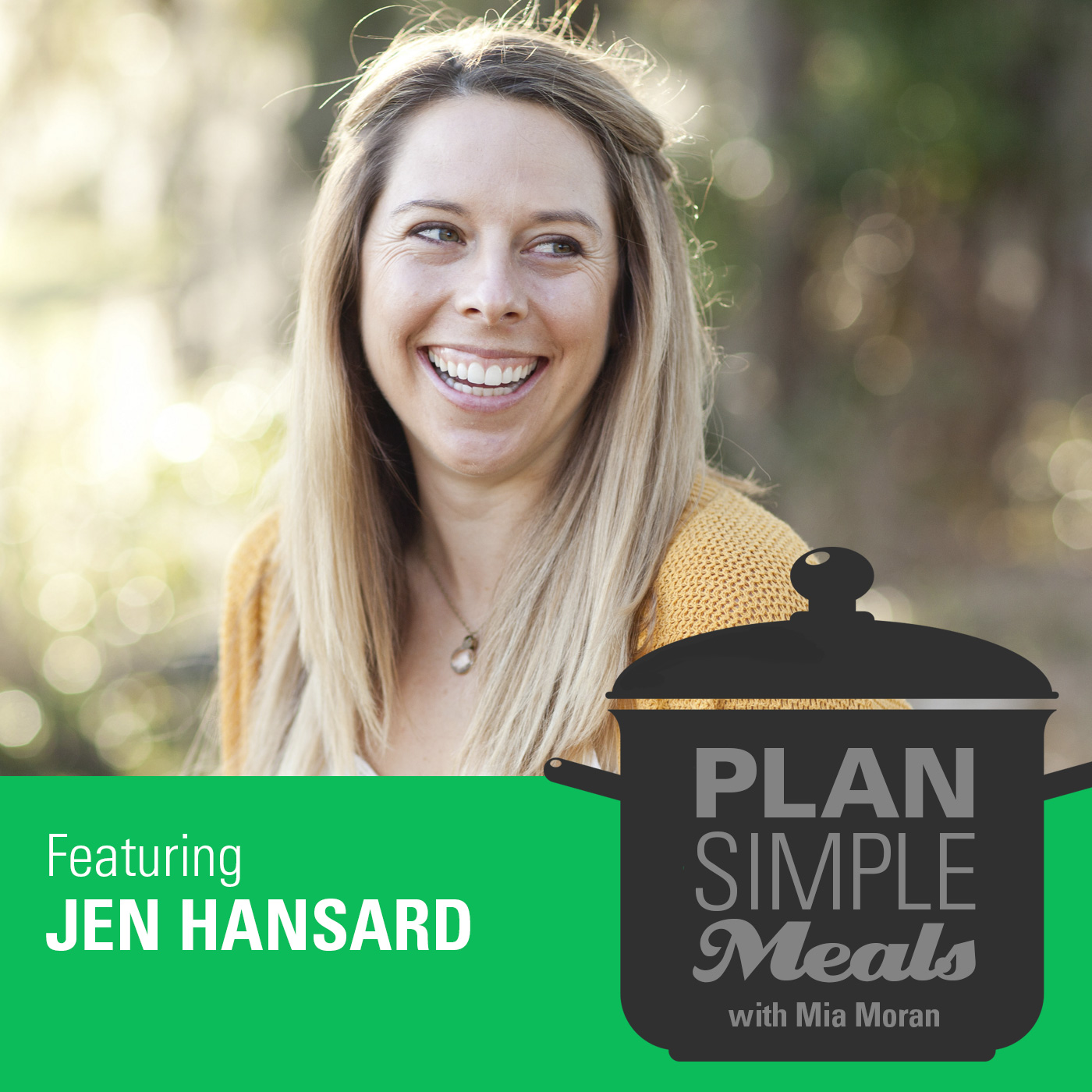 Kids Are Meant To Be Healthy And Happy With Jen Hansard