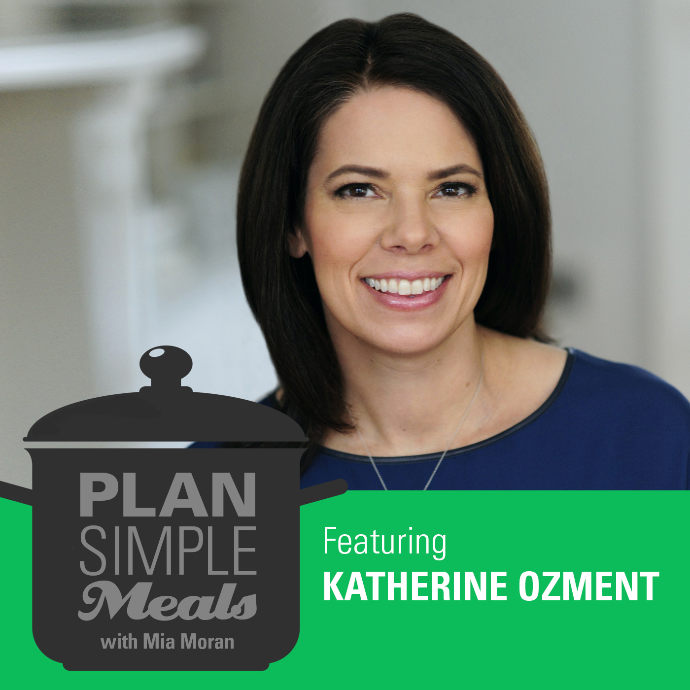 Katherine Ozment Podcast
