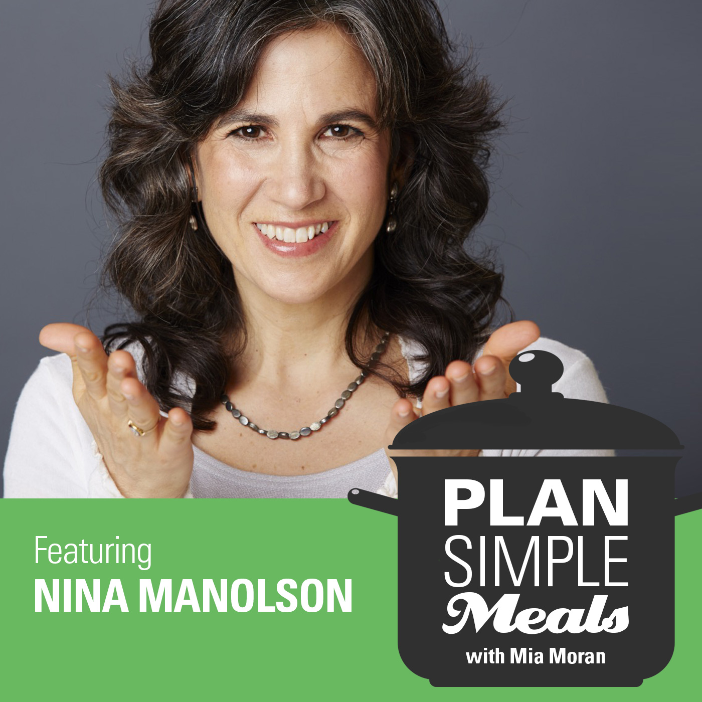 Eating On Purpose With Nina Manolson