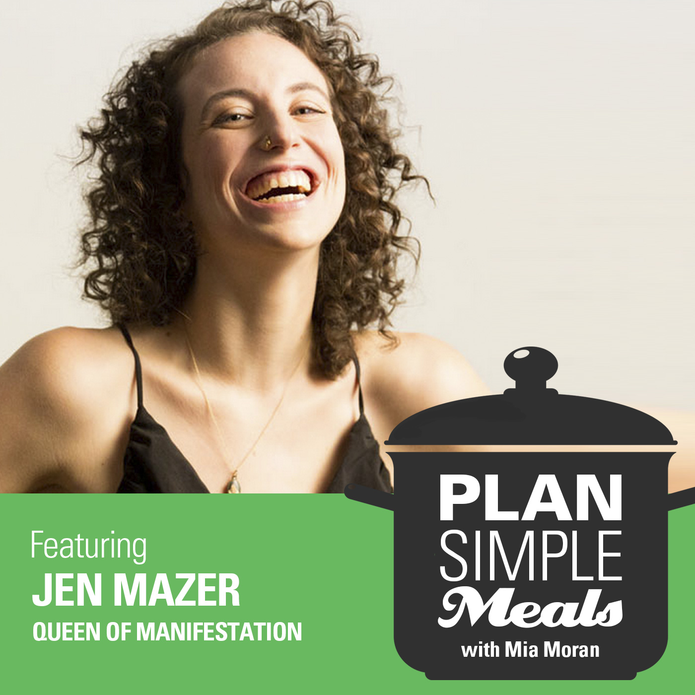 Manifesting Change With Jen Mazer
