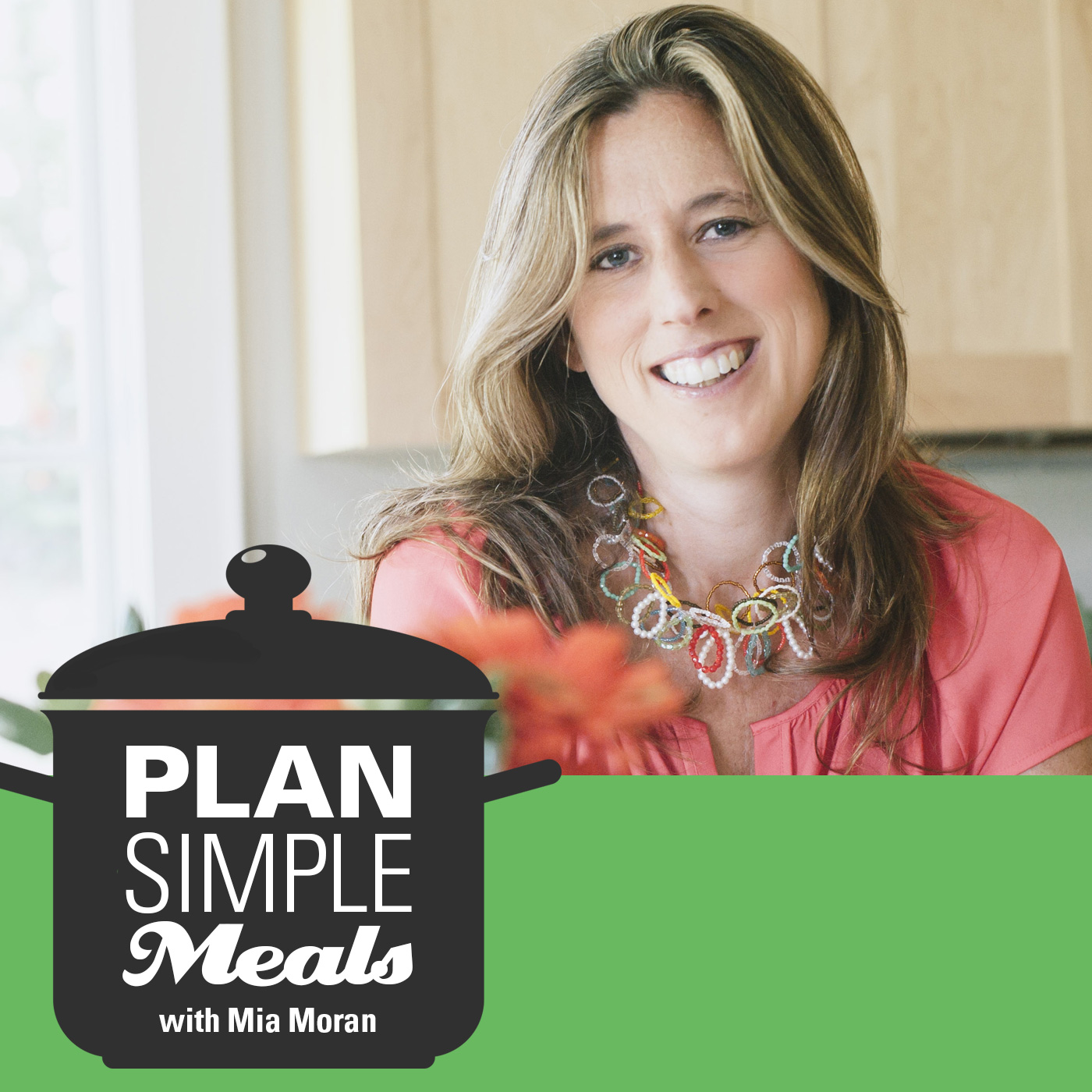 Welcome To Plan Simple Meals With Mia Moran