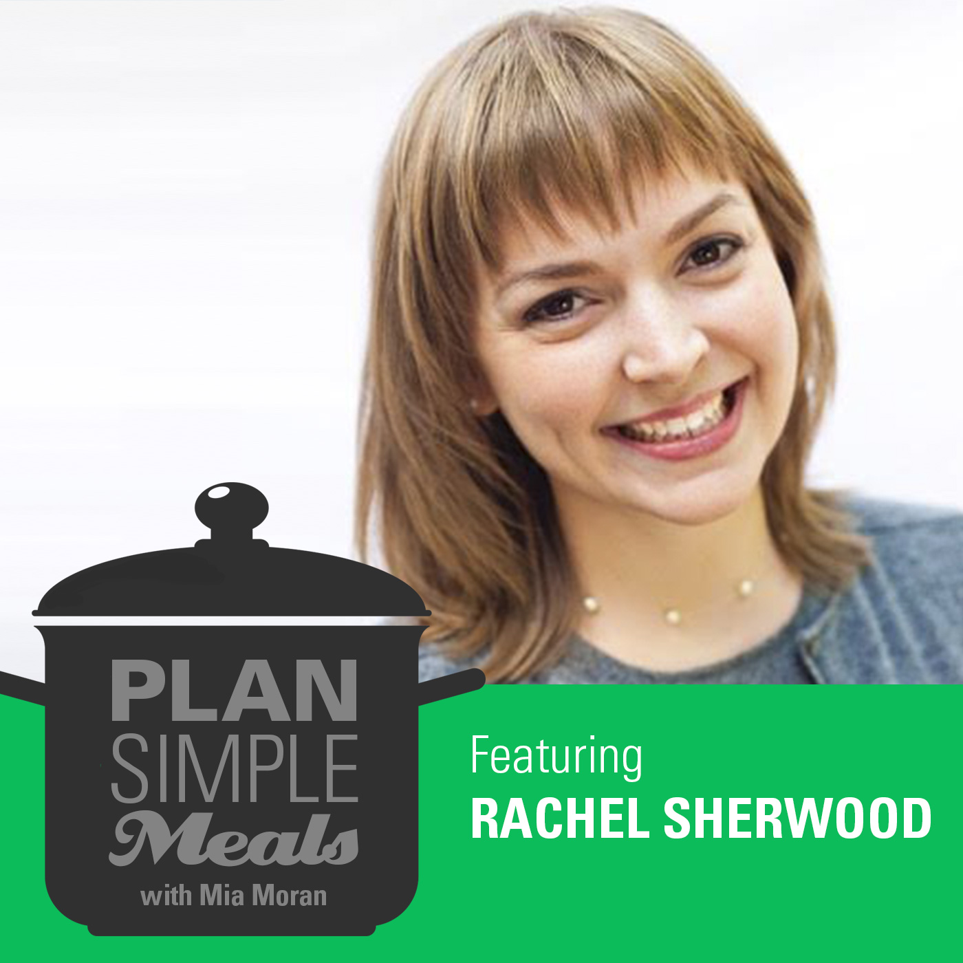 Getting Comfortable In The Kitchen With Rachel Sherwood