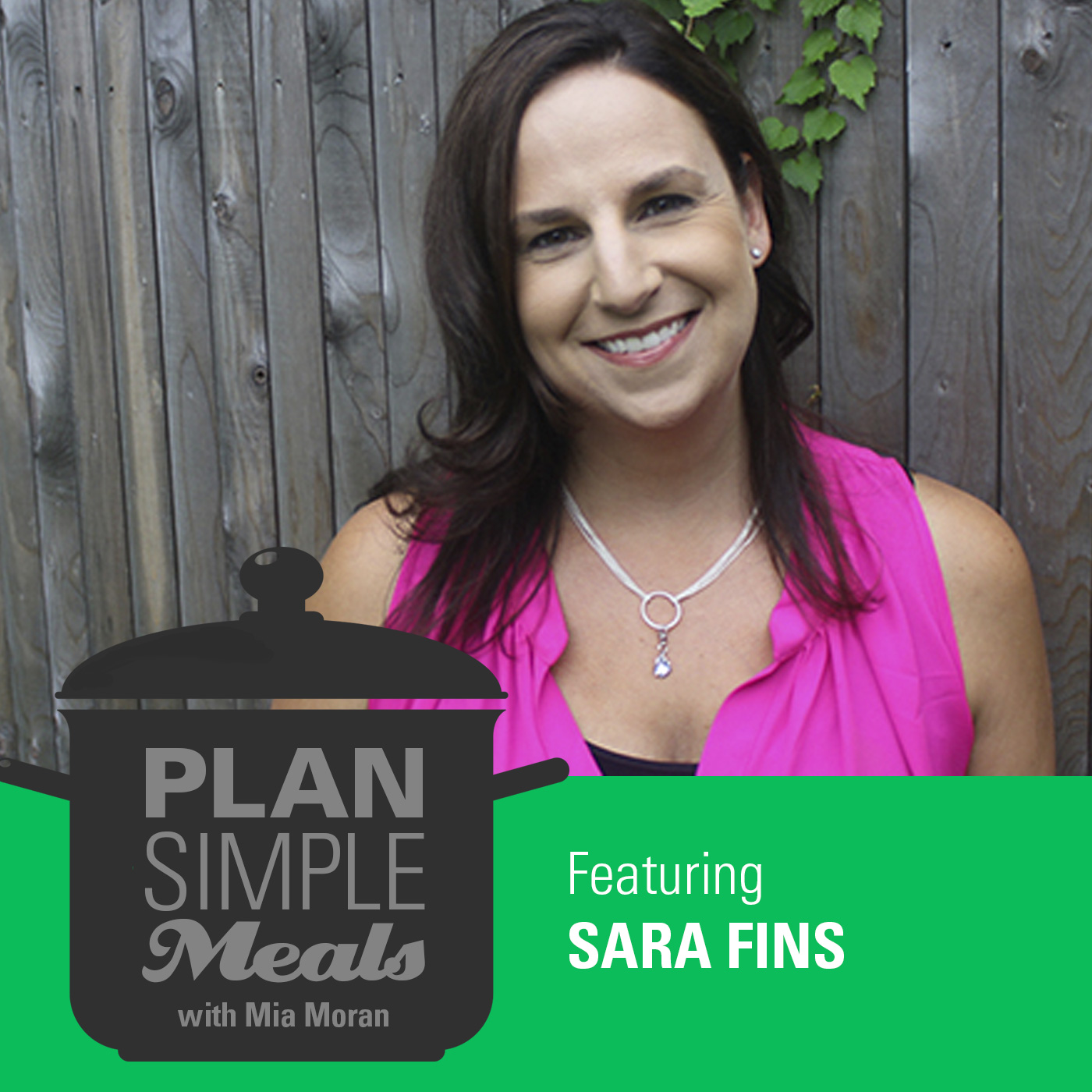 Raising Healthy Eaters With Sara Fins