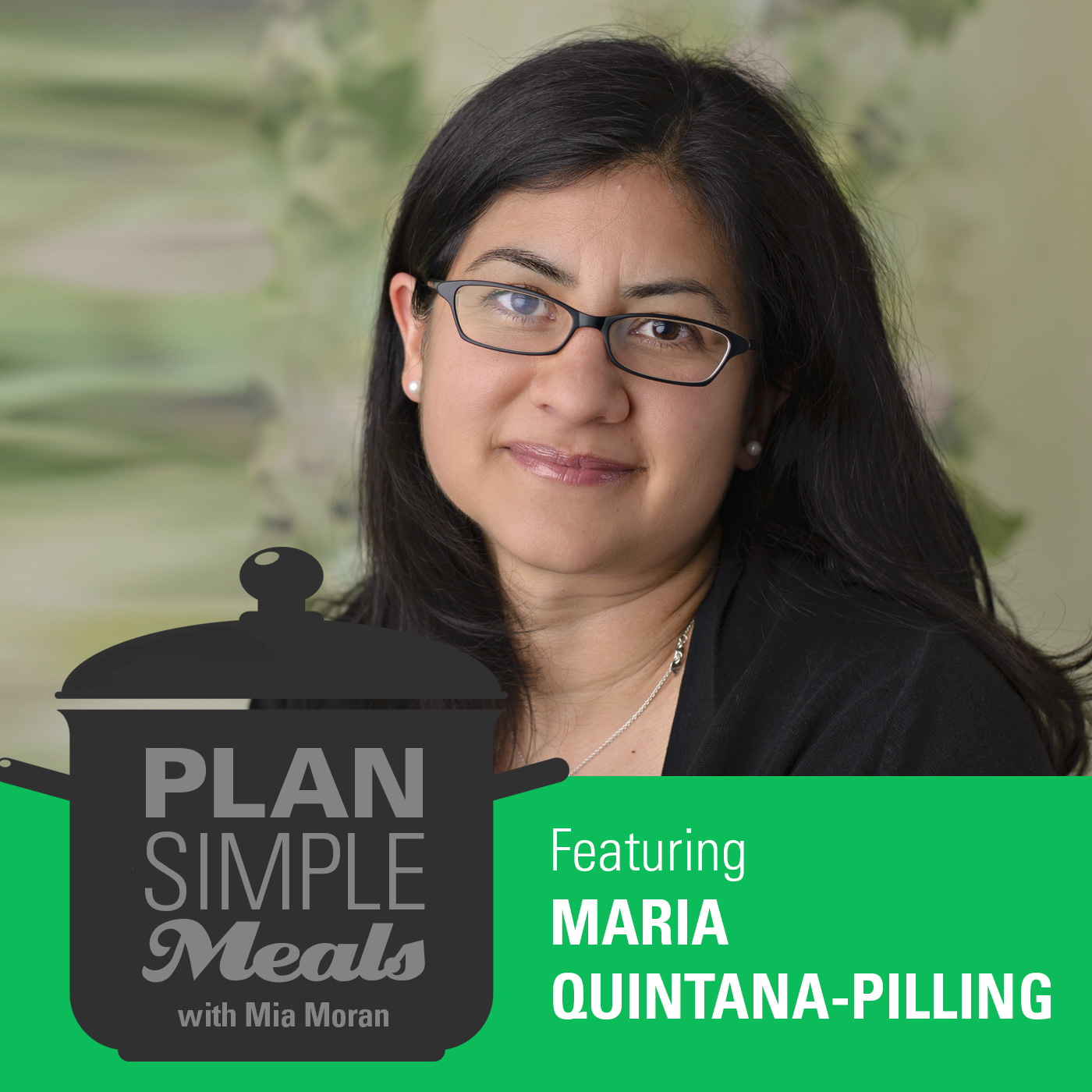 Healing Foods With Maria Quintana-Pillinga