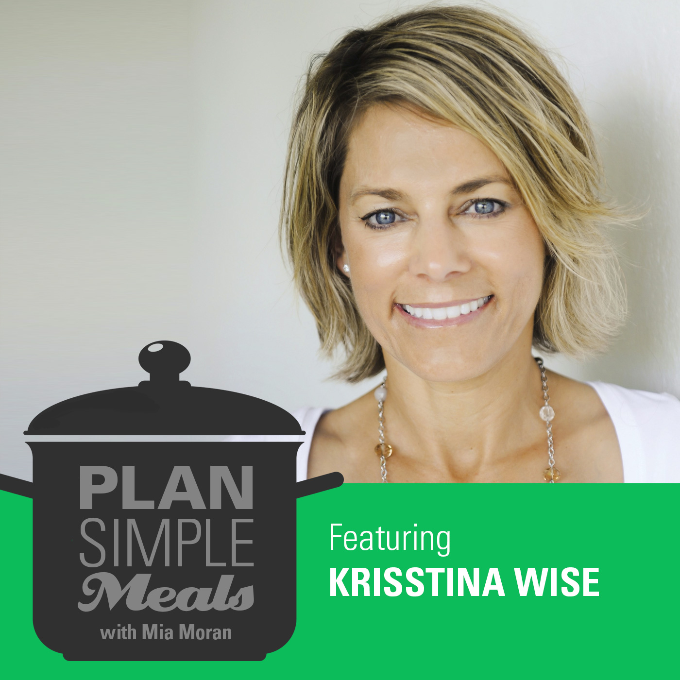 Design Your Life With Krisstina Wise