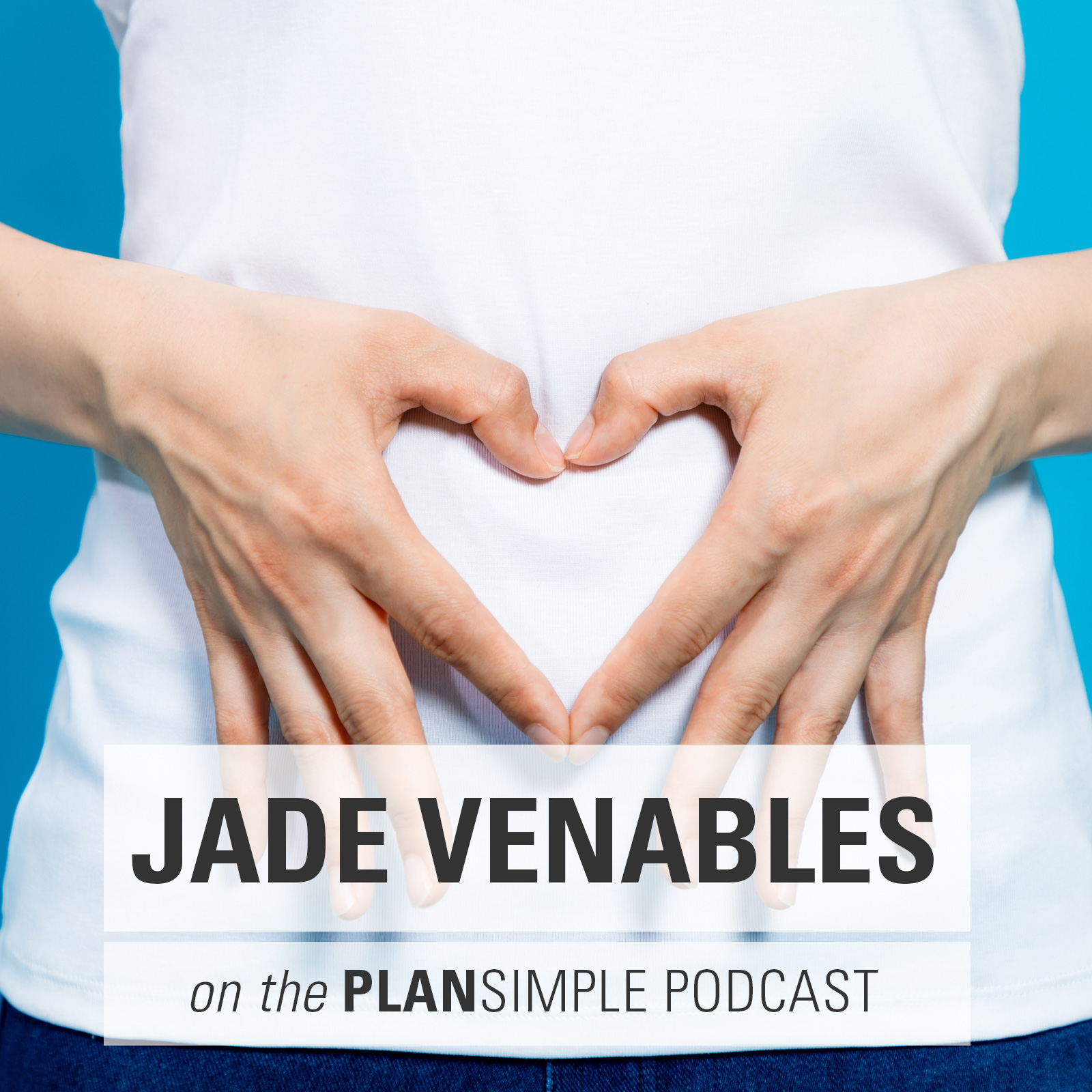 A Healthy Gut With Jade Venables