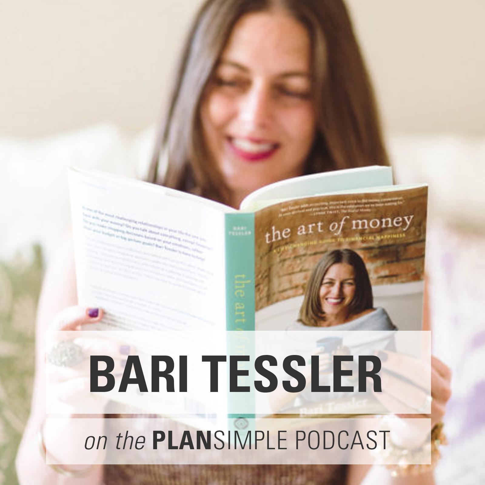The Art Of Money With Bari Tessler