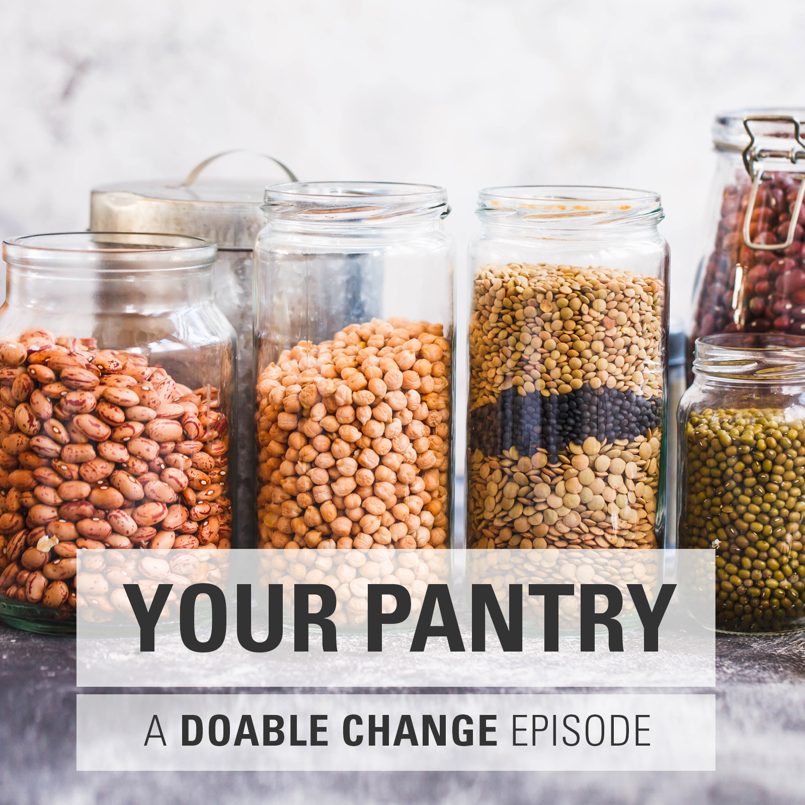 Clean Out Your Pantry And Create A Space That Supports Your Wellness