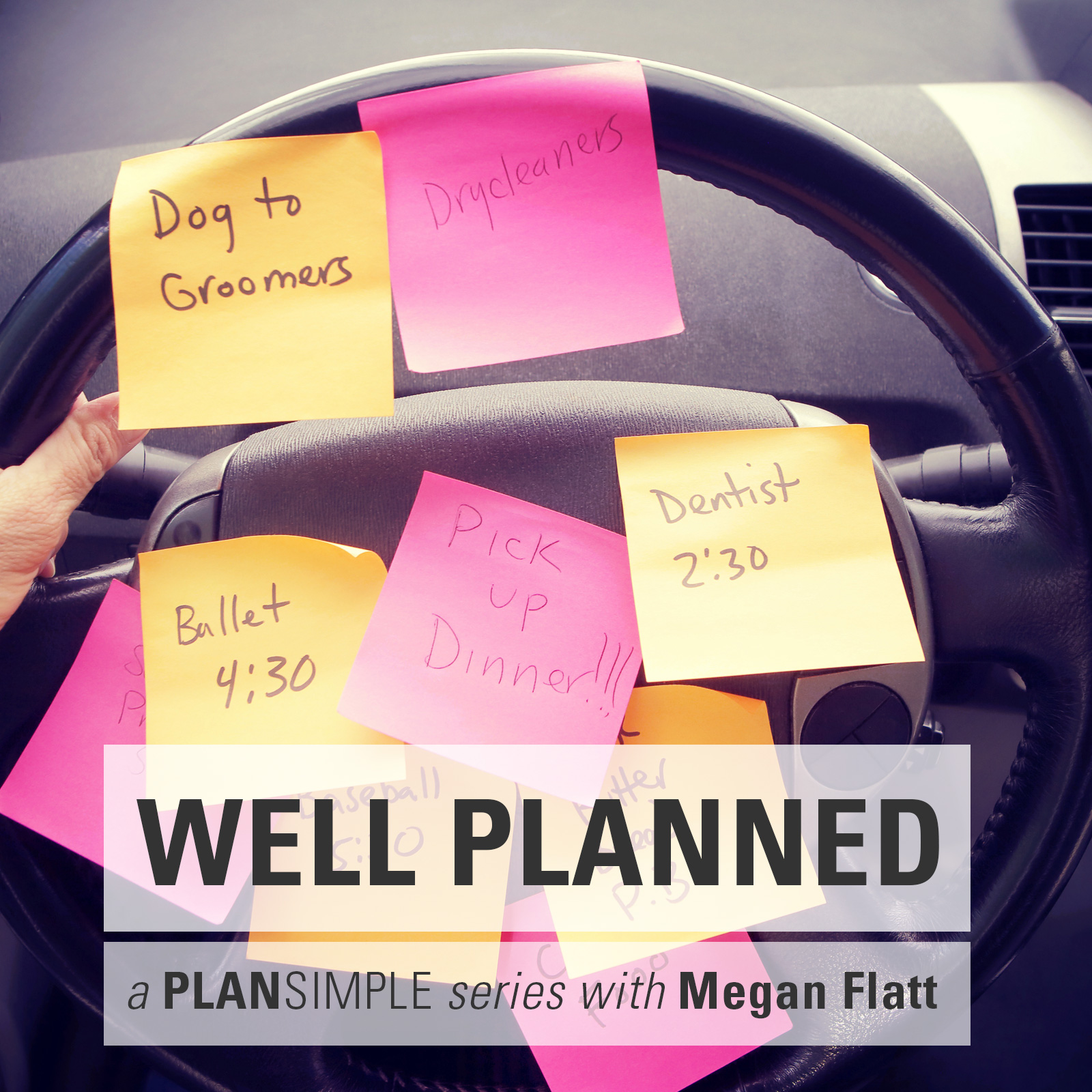 Well Planned—Dealing With Overwhelm With Megan Flatt