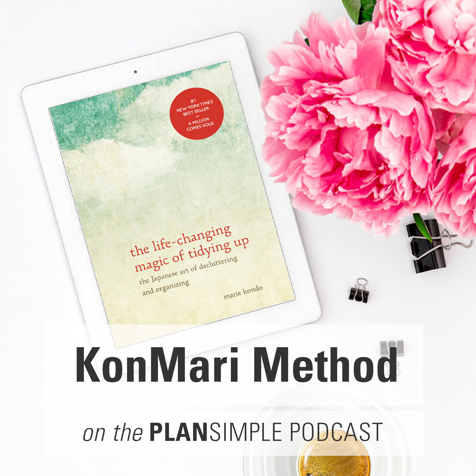 KonMari Method: A Chat With My Friend Lilia Flores
