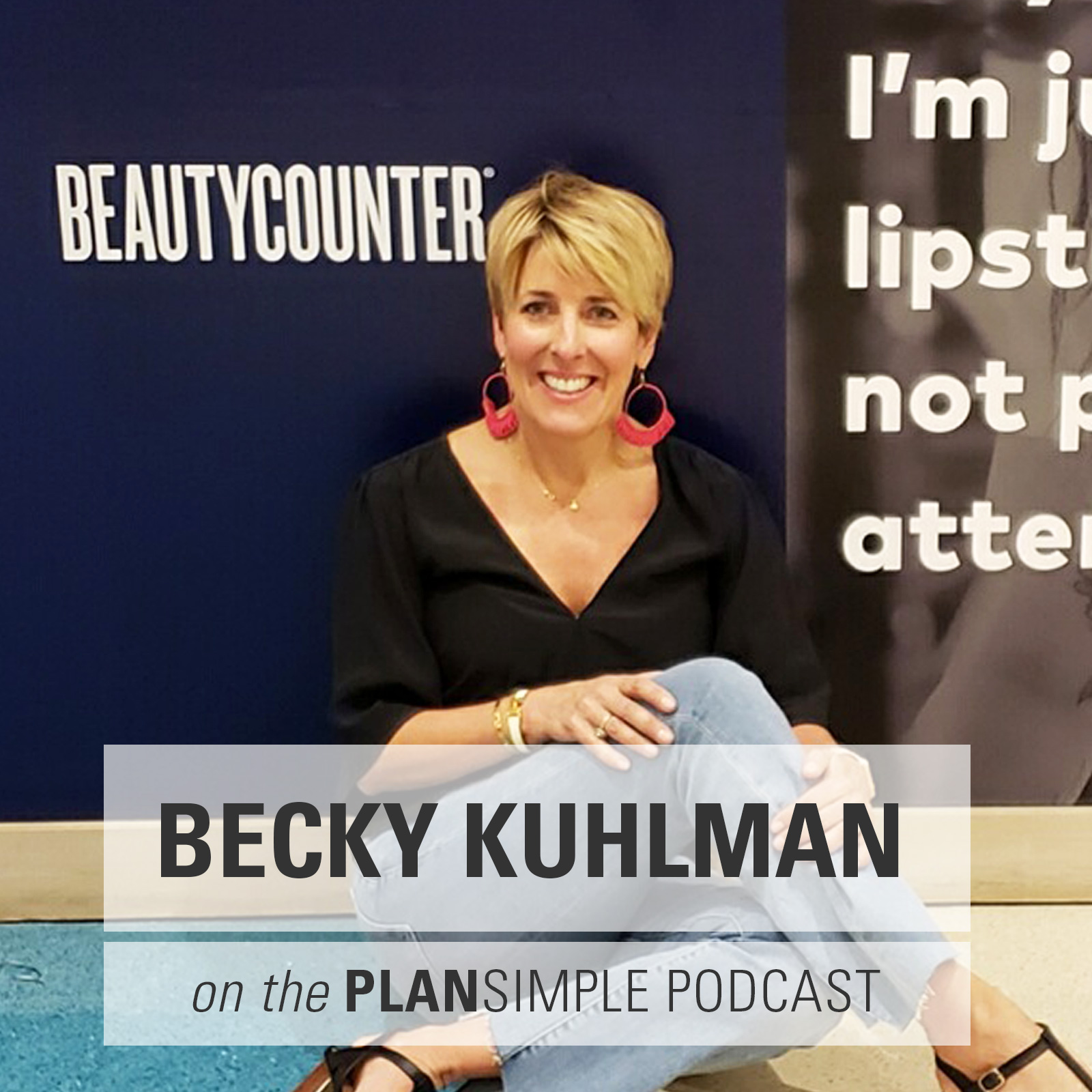 Clean Beauty With Becky Kuhlman