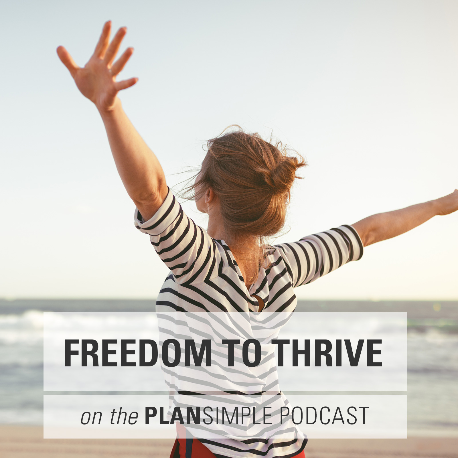 Freedom To Thrive