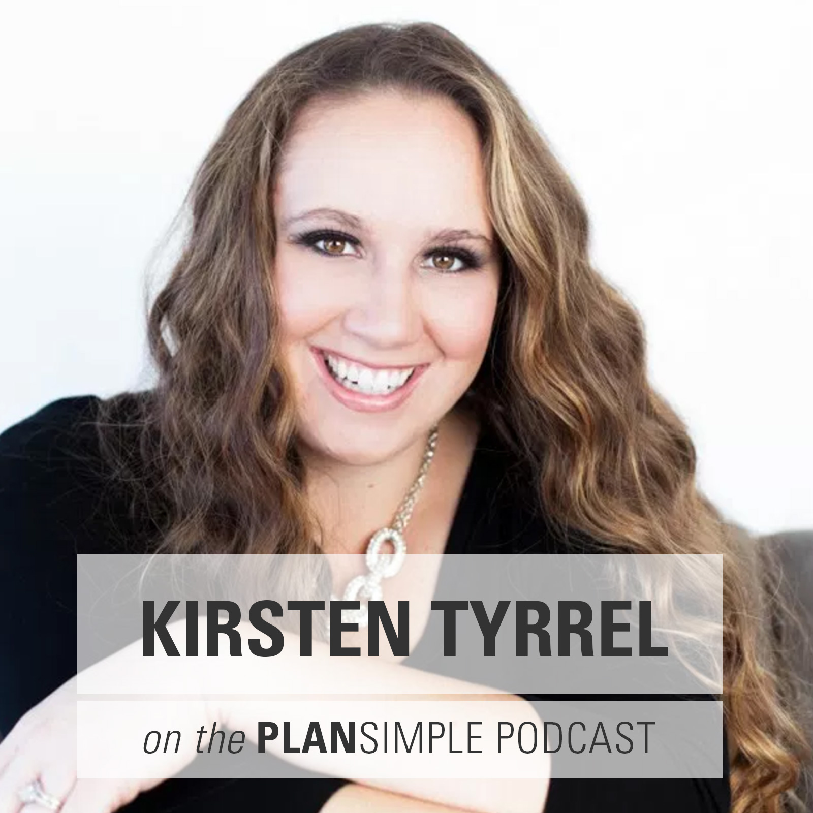 Be The Change With Kirsten Tyrrel