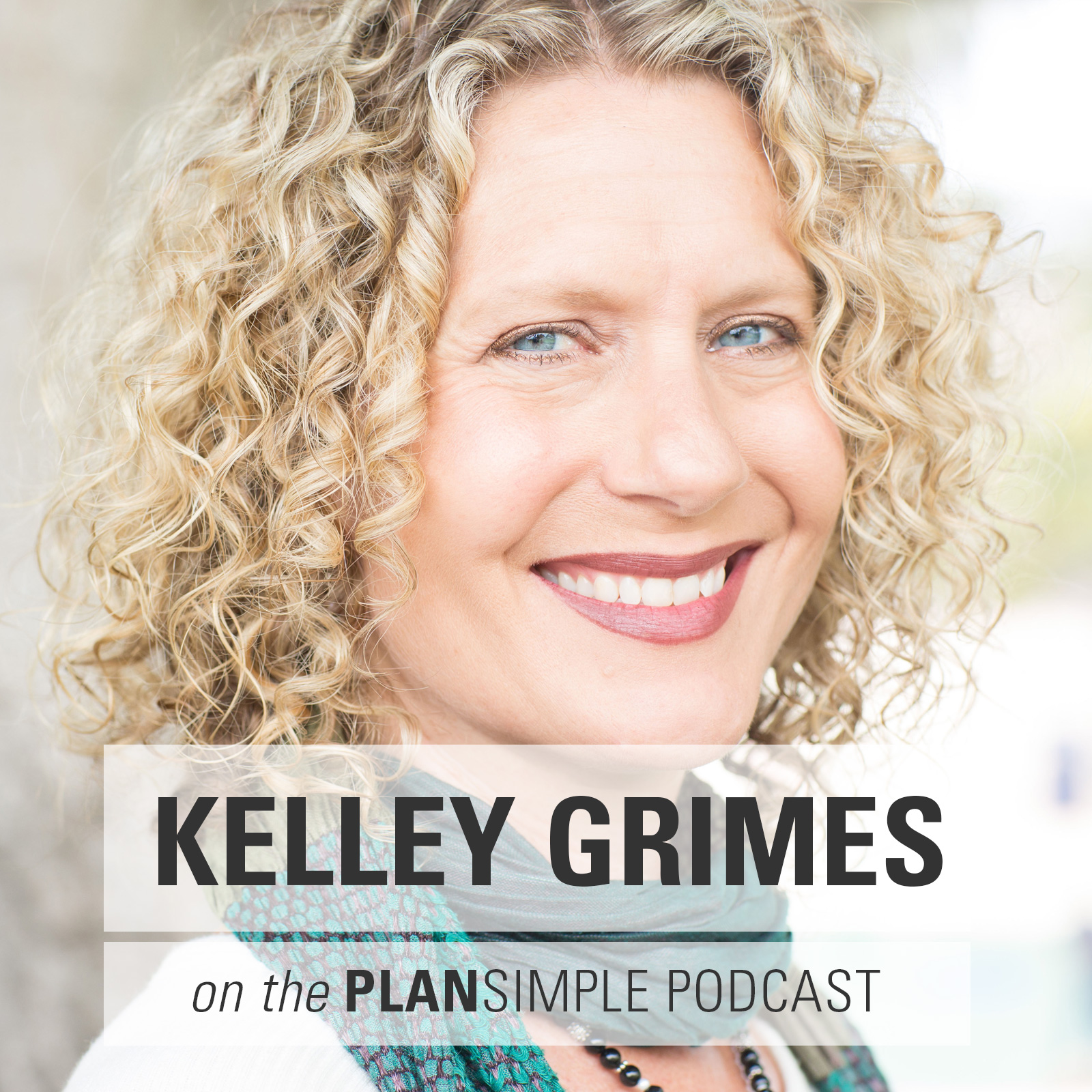 Kelley-Grimes-plan-simple-podcast-mia-moran
