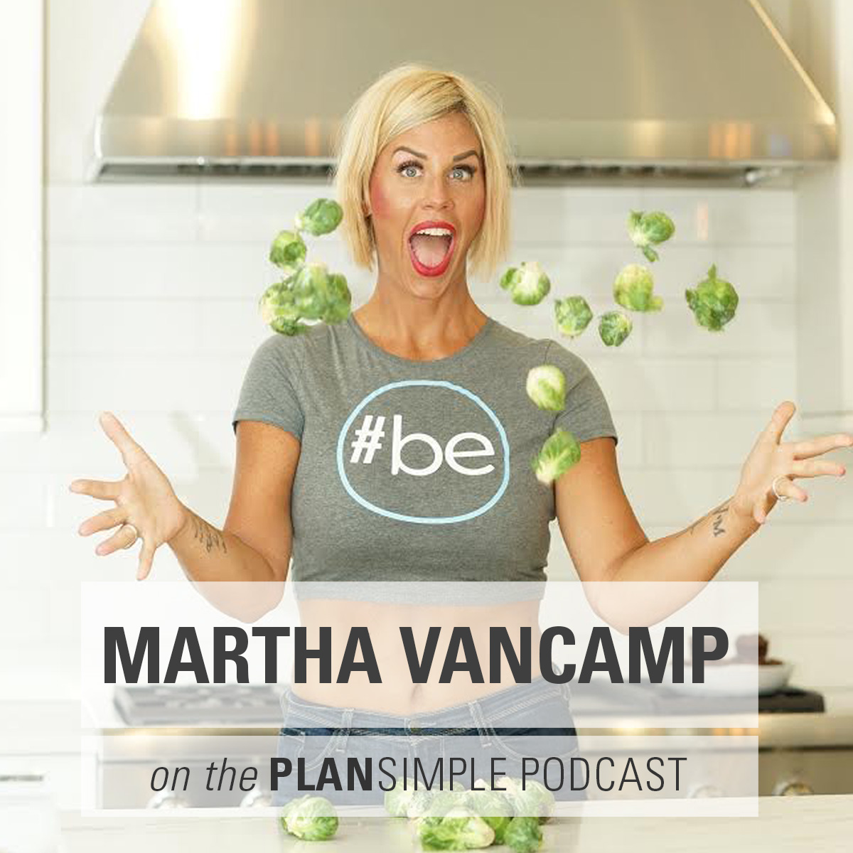 Listen To Yourself With Martha Van Camp
