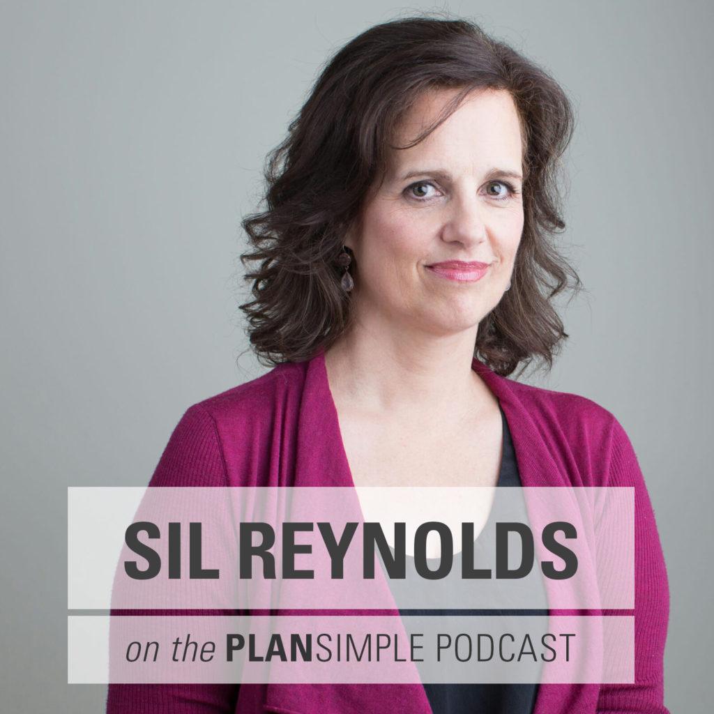 Plan Simple Podcast Mia Moran Sil Reynolds