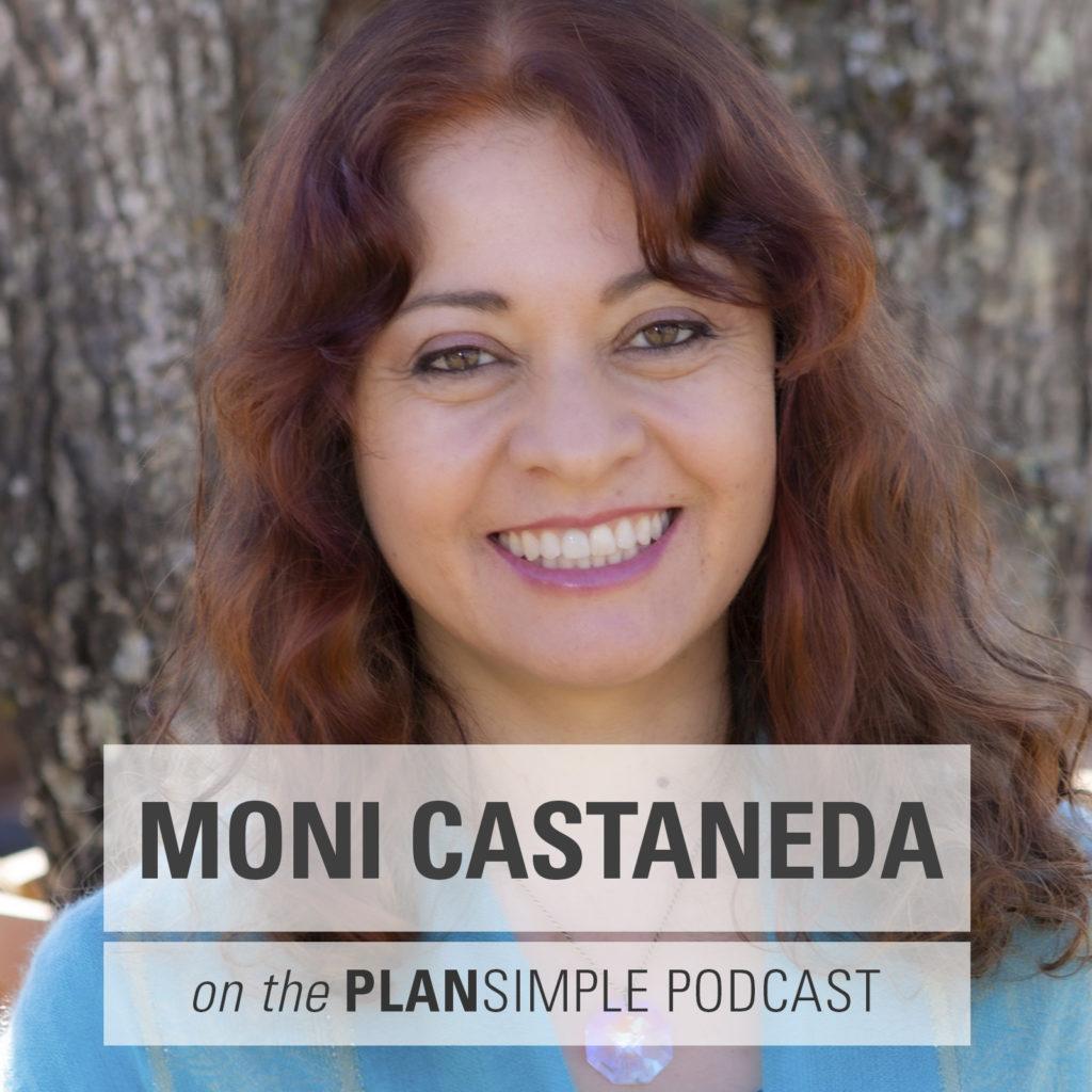 Plan simple Podcast Mia Moran Moni Castaneda